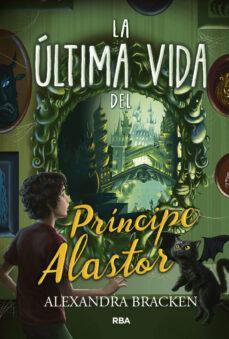 PROSPER REDDING Nº 2: LA ULTIMA VIDA DEL PRINCIPE ALASTOR