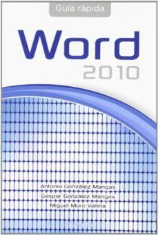 Descargar GUIA RAPIDA DE WORD OFFICE 2010 gratis pdf - leer online