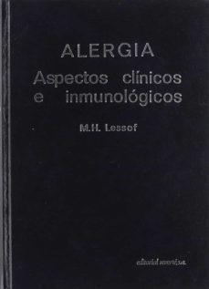 Descargas gratuitas de libros de guerra. ALERGIA. ASPECTOS CLINICOS INMUNOLOGICOS (Literatura española)