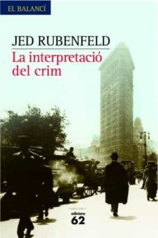 Descargar ebook para pc LA INTERPRETACIO D UN CRIM  9788429760057 en español