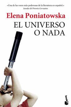 el universo o nada-elena poniatowska-9788432225857