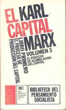 Srazceskychbohemu.cz Libro Primero. El Proceso De Produccion Del Capital Iii (3) (11ª Ed.) Image