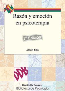 razon y emocion en psicoterapia-albert ellis-9788433005557