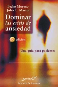 Descargar DOMINAR LAS CRISIS DE ANSIEDAD gratis pdf - leer online