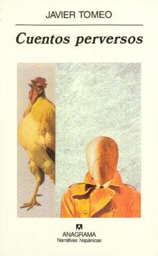 cuentos perversos-javier tomeo-9788433924957