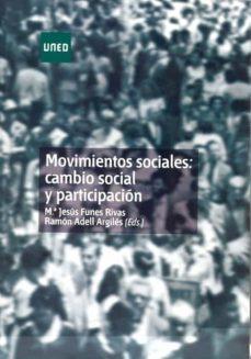 movimientos sociales: cambio social y participacion-ramon adell argiles-9788436248357