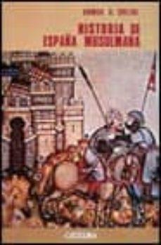 Debatecd.mx Historia De España Musulmana (2ª Ed.) Image