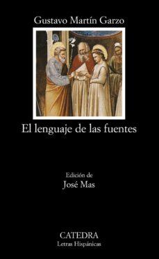 Descargar Ebooks italiano gratis EL LENGUAJE DE LAS FUENTES (PREMIO NACIONAL NARRATIVA 1994) de GUSTAVO MARTIN GARZO  en español 9788437620657