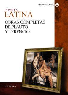 Libros gratis para descargar al ipad. COMEDIA LATINA. OBRAS COMPLETAS DE PLAUTO Y TERENCIO PDB FB2 (Literatura española)