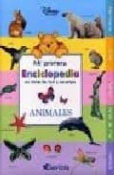 Encuentroelemadrid.es Animales (Mi Primera Enciclopedia Con Winnie The Pooh Y Sus Amigo S) Image