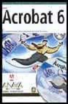 Debatecd.mx Adobe Acrobat 6. El Libro Oficial (Diseño Y Creatividad) (Incluye Cd) Image