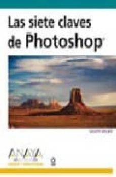 Noticiastoday.es Las Siete Claves De Photoshop Image