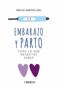 Ebook de descarga gratuita para móvil. EMBARAZO Y PARTO en español de EMILIO SANTOS LEAL CHM MOBI