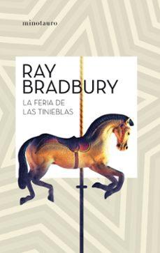 Descargando audiolibros gratis para ipod LA FERIA DE LAS TINIEBLAS 9788445007457 de RAY BRADBURY