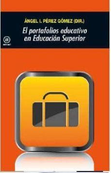 Descargar EL PORTAFOLIOS EDUCATIVO EN EDUCACION SUPERIOR gratis pdf - leer online