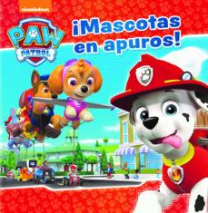 Eldeportedealbacete.es ¡Mascotas En Apuros! (Paw Patrol - Patrulla Canina. Primeras Lecturas) Image