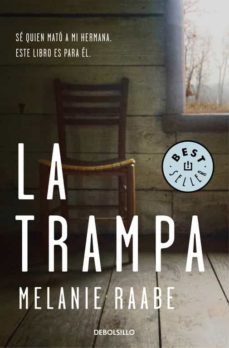 Leer eBook LA TRAMPA 9788466333757 ePub CHM de MELANIE RAABE in Spanish