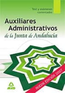Inmaswan.es Auxiliares Administrativos De La Junta De Andalucia. Test Y Exame Nes Comentados Image