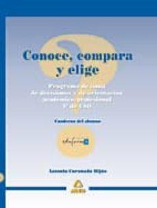 Alienazioneparentale.it Conoce, Compara Y Elige: Programa De Toma De Decisiones Academica S Para 4º De Eso. Cuaderno Del Alumno Image