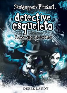 Emprende2020.es Detective Esqueleto 3: Los Sin Rostro (Skulduggery Pleasant) Image