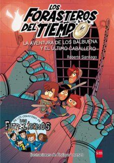 Asdmolveno.it Forasteros Del Tiempo 2: Aventura De Los Balbuena Y El Ultimo Caballero Image