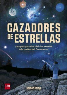 Enmarchaporlobasico.es Cazadores De Estrellas Image