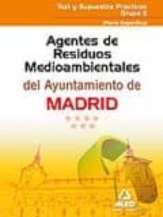 Bressoamisuradi.it Agentes De Residuos Medioambientales Del Ayuntamiento De Madrid. Test Y Supuestos Practicos Grupo Ii (Parte Especifica) Image