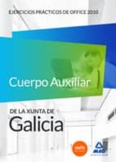 Followusmedia.es Cuerpo Auxiliar De La Xunta De Galicia. Ejercicios Prácticos De Office 2010 Image