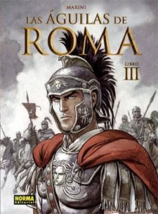 las aguilas de roma: libro iii-enrico marini-9788467908657
