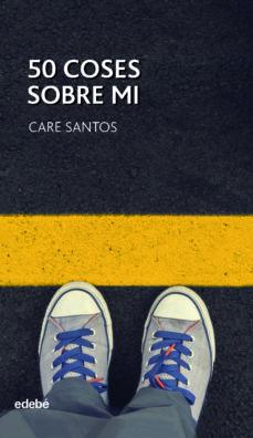 50 coses sobre mi (ebook)-care santos torres-9788468332857