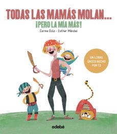 Viamistica.es Todas Las Mamas Molan, ¡Pero La Mia Mas! (Tradiciones) Image