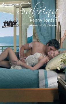 a merce da paixão-penny jordan-9788468737157