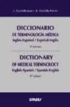 Cdaea.es Diccionario De Terminologia Medica Ingles-español-español-ingles = Dictionary Of Medical Terminology English-spanish-spanish-engli Ed.) Image