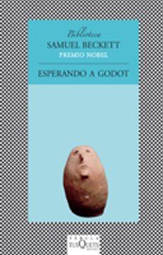 esperando a godot (15ª reed.)-samuel beckett-9788472238657