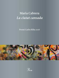 la ciutat cansada (ebook)-maria cabrera-9788475886657