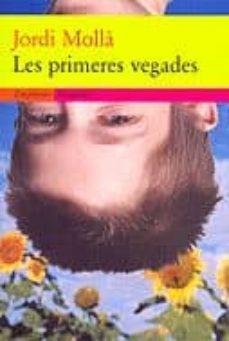 Viamistica.es Les Primeres Vegades Image