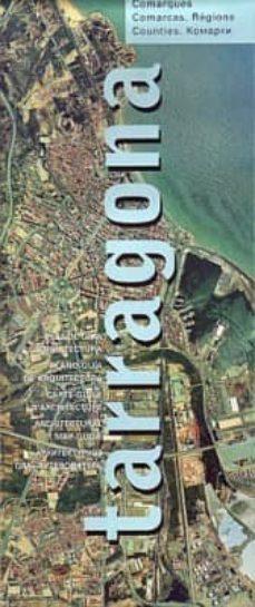 Ojpa.es Planol-guia D Arquitectura De Tarragona: Comarques (Ed. Bilingüe Catalan, Castellano, Frances, Ingles, Ruso) Image
