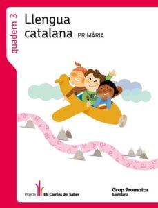 Curiouscongress.es Quadern Llengua 3camins 1º Primaria Catala Image
