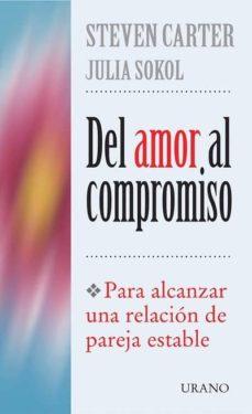 Permacultivo.es Del Amor Al Compromiso: Para Alcanzar Una Relacion De Pareja Esta Ble Image