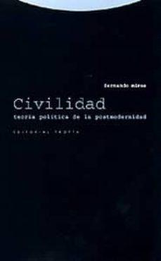 civilidad: teoria politica de la postmodernidad-fernando mires-9788481644357