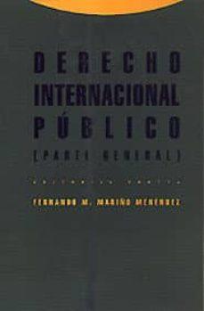 derecho internacional publico: parte general (4ª ed.)-fernando m. mariño menendez-9788481648157