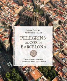 Javiercoterillo.es Pelegrins Al Cor De Barcelona Image