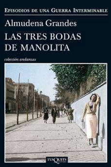 Descargar ebook francais gratuit LAS TRES BODAS DE MANOLITA