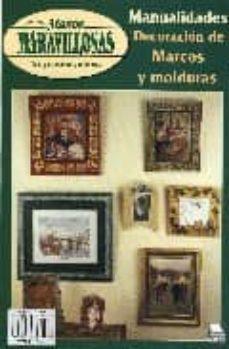 Descargas de libros franceses MANOS MARAVILLOSAS Nº 57: DECORACION DE MARCOS Y MOLDURAS