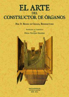 Descargar EL ARTE DEL CONSTRUCTOR DE ORGANOS gratis pdf - leer online