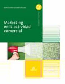 marketing en la actividad comercial grado medio  actividades comerciales-9788490032657