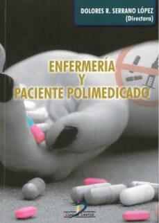 Descargar libros electrónicos de Google Play ENFERMERIA Y PACIENTE POLIMEDICADO 9788490520857 MOBI ePub de DOLORES R. SERRANO LOPEZ en español