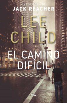 Elmonolitodigital.es El Camino Dificil (2ª Ed.) Image