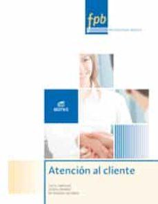 atención al cliente 2015 (formacion profesional basica)-9788490785157
