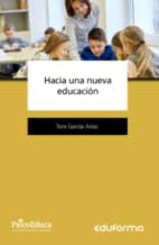 hacia una nueva educacion-antonio garcia arias-9788490937457